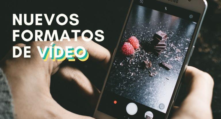 Nuevos formatos de vídeo para redes sociales. ¡Conecta con tu audiencia!