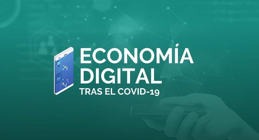Economía digital tras el covid-19. Hacemos Cosas