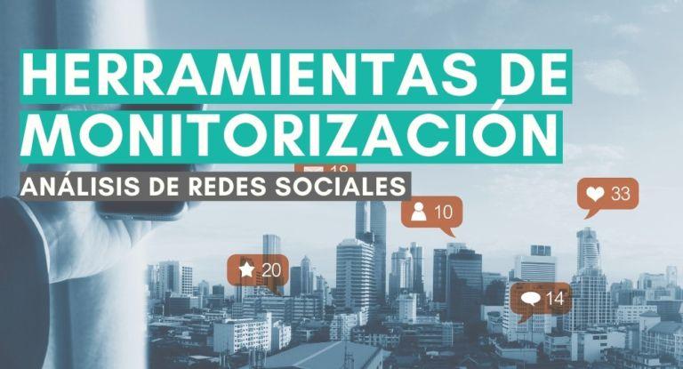 Herramientas de monitorización de redes sociales (gratuitas) que debes conocer